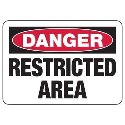 Danger Signs - Restricted Area
