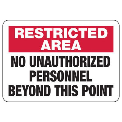 Restricted Area Signs - No Unauthorized Personnel Beyond This Point