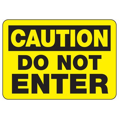 OSHA Caution Signs - Do Not Enter - English or Spanish