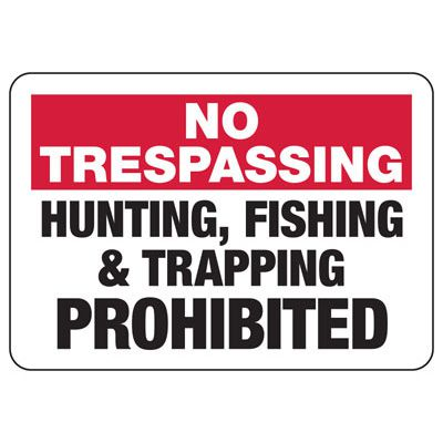 No Trespassing Hunting Prohibited - Restricted Access Signs