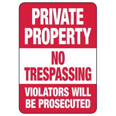 Private Property No Trespassing Violators - Restricted Access Signs