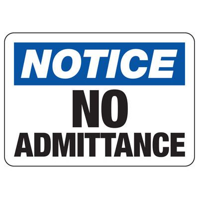Notice No Admittance - Restricted Area Signs