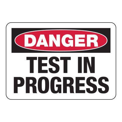 Danger Test In Progress - Industrial Restricted Signs
