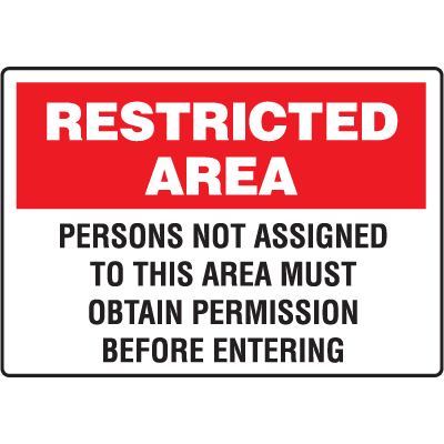 Restricted Area Signs - Obtain Permission Before Entering