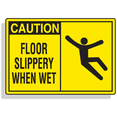 Safety Alert Signs - Caution - Floor Slippery When Wet