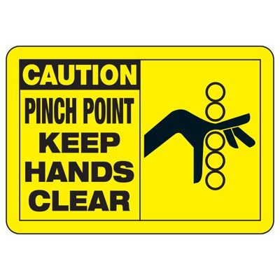 Safety Alert Signs - Caution Pinch Point Keep Hands Clear
