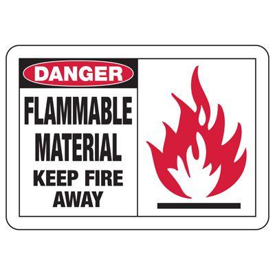 Safety Alert Signs - Danger Flammable Material Keep Fire Away
