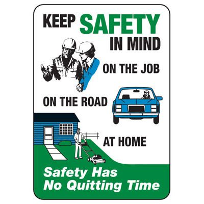 Keep Safety In Mind (Graphic) - Safety Reminder Signs