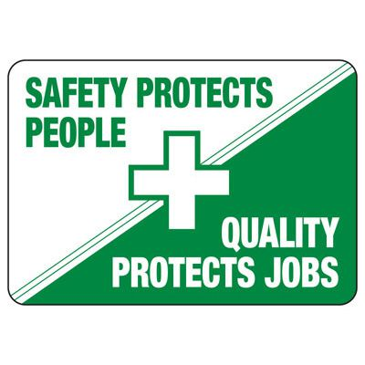 Safety Protects People (Graphic) - Safety Reminder Signs