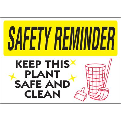 Safety Reminder Signs - Keep Plant Safe