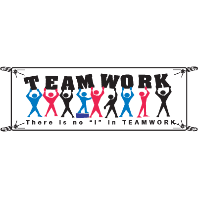 Teamwork, There Is No I In Teamwork Safety Slogan Banners