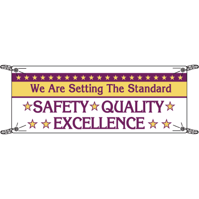 Setting The Standard Safety Quality Excellence Banners