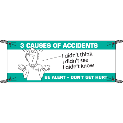 3 Causes Of Accidents Safety Slogan Banners