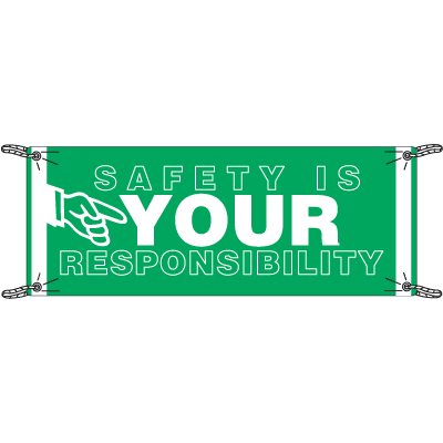 Safety Is Your Responsibility Safety Slogan Banners