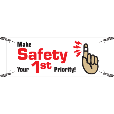 Make Safety Your First Priority Safety Slogan Banners