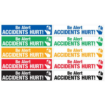 Safety Slogan Mirror Labels - Be Alert Accidents Hurt!