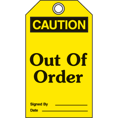 OSHA Safety Tags - Caution Out Of Order