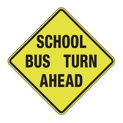 School Bus Turn Ahead - Fluorescent Pedestrian Signs