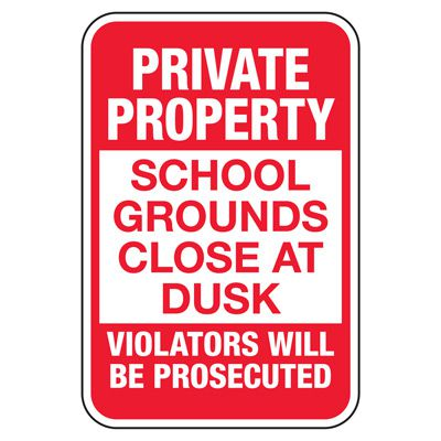 Private Property Signs - School Grounds Signs