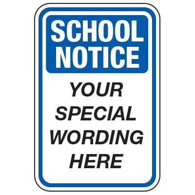 School Notice - Custom School Traffic & Parking Signs