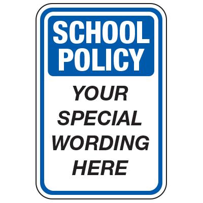School Policy - Custom School Traffic & Parking Signs