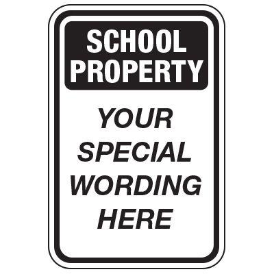 School Property - Custom School Traffic & Parking Signs