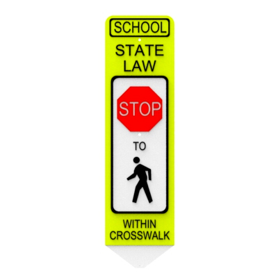School State Law Stop - Spring-Back Pedestrian Crossing Signs