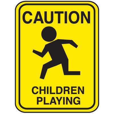 School Zone Signs - Caution Children Playing