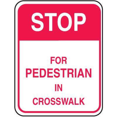 School Zone Signs - Stop For Pedestrian In Crosswalk
