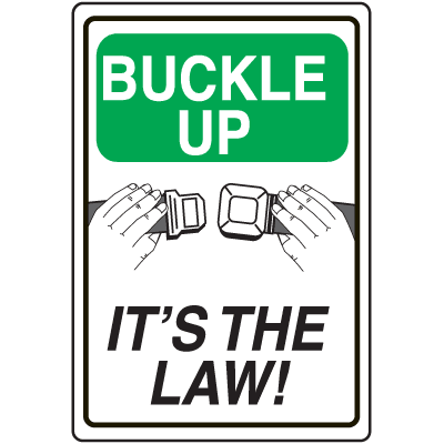 Seat Belt Signs - Buckle Up It's The Law