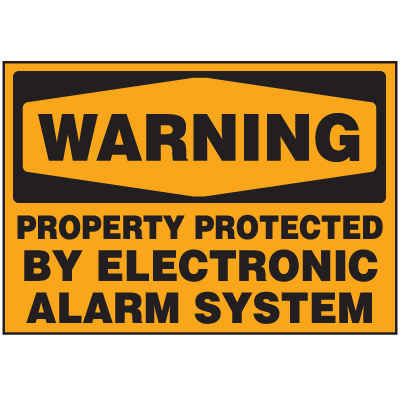 Security & Door Labels- Warning Property Protected By Electronic Alarm System