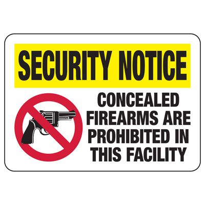 Security Notice Signs - Concealed Firearms Are Prohibited In This Facility