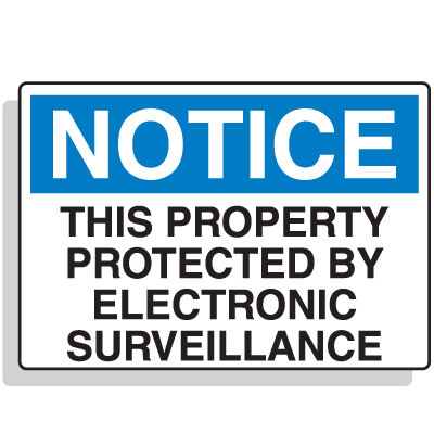 Notice Protected By Surveillance Security Signs