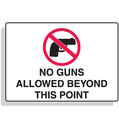 No Guns Allowed Beyond This Point Security Signs