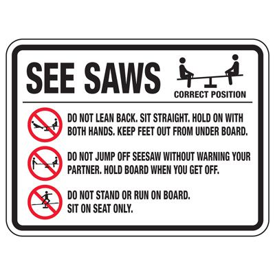 See Saws Do Not Lean Back - Playground Sign