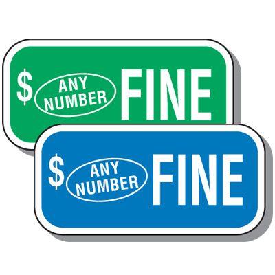 Semi-Custom Handicap Parking Fine Sign
