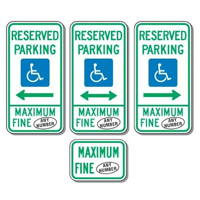 Semi-Custom Handicap Signs - Reserved Parking Maximum Fine