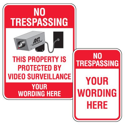 Semi-Custom No Trespassing Signs
