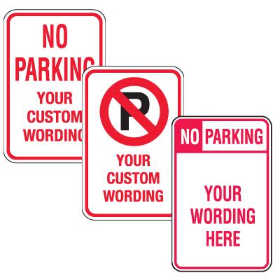 Custom Aluminum No Parking Signs