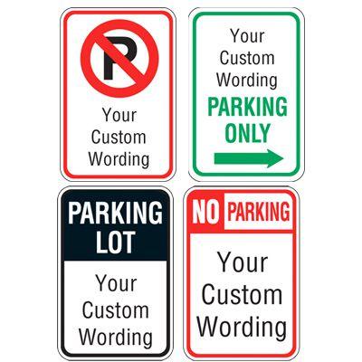 Semi-Custom Parking Signs