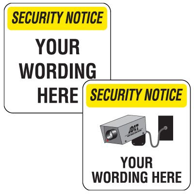 Semi-Custom Security Notice Signs