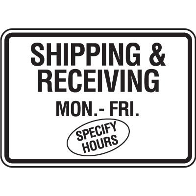 Semi-Custom Shipping & Receiving Signs
