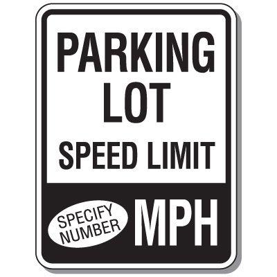 Semi-Custom Speed Limit Parking Lot Signs