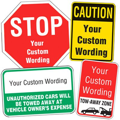 Semi-Custom Traffic And Parking Signs