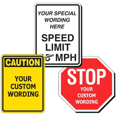 Semi-Custom Worded Traffic Signs