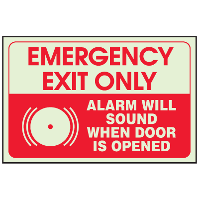 Emergency Exit Only Alarm Will Sound - Glow-In-The-Dark Fire Exit Sign