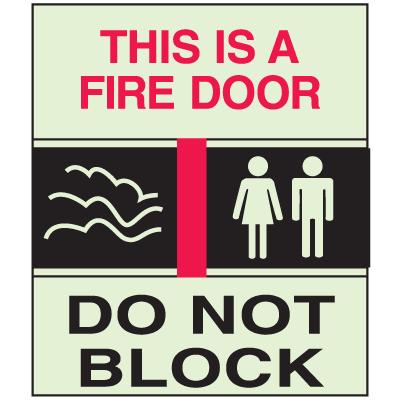 This Is A Fire Door Do Not Block - Glow-In-The-Dark Fire Exit Sign