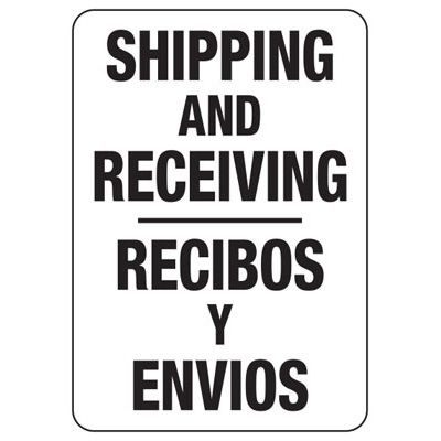 Shipping Receiving - Bilingual Industrial Shipping and Receiving Signs
