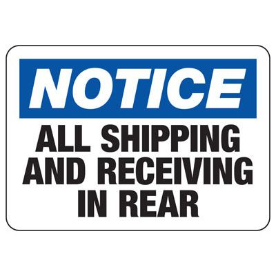 Shipping Receiving In Rear - Industrial Shipping and Receiving Signs
