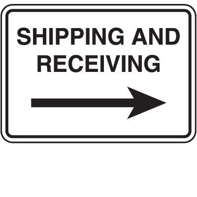 Shipping and Receiving Signs - Shipping and Receiving